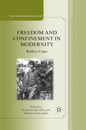 Freedom and Confinement in Modernity by A. Kordela