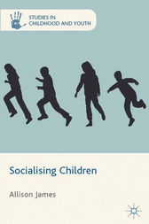 Socialising Children by A. James