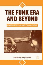 The Funk Era and Beyond by T. Bolden