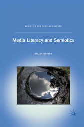 Media Literacy and Semiotics by E. Gaines