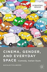 Cinema, Gender, and Everyday Space by Natalie Fullwood