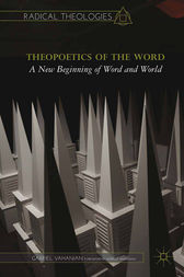 Theopoetics of the Word by G. Vahanian