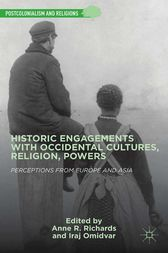 Historic Engagements with Occidental Cultures, Religions, Powers by A. Richards