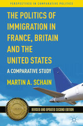 The Politics of Immigration in France, Britain, and the United States by M. Schain