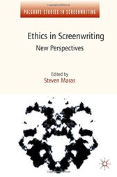 Ethics in Screenwriting by Steven Maras