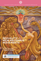 Sexuality and New Religious Movements by J. Lewis