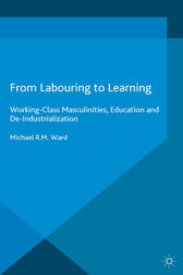 From Labouring to Learning by Michael R.M. Ward