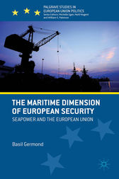 The Maritime Dimension of European Security by B. Germond
