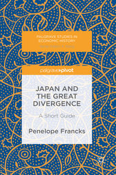 Japan and the Great Divergence by Penelope Francks