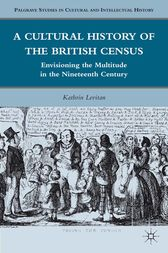 A Cultural History of the British Census by K. Levitan