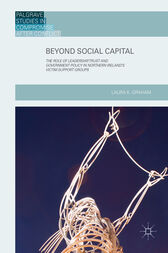 Beyond Social Capital by Laura K. Graham