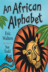An African Alphabet by Eric Walters