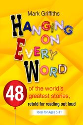 Hanging on every Word by Mark Griffiths