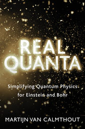 Real Quanta by Martijn van Calmthout