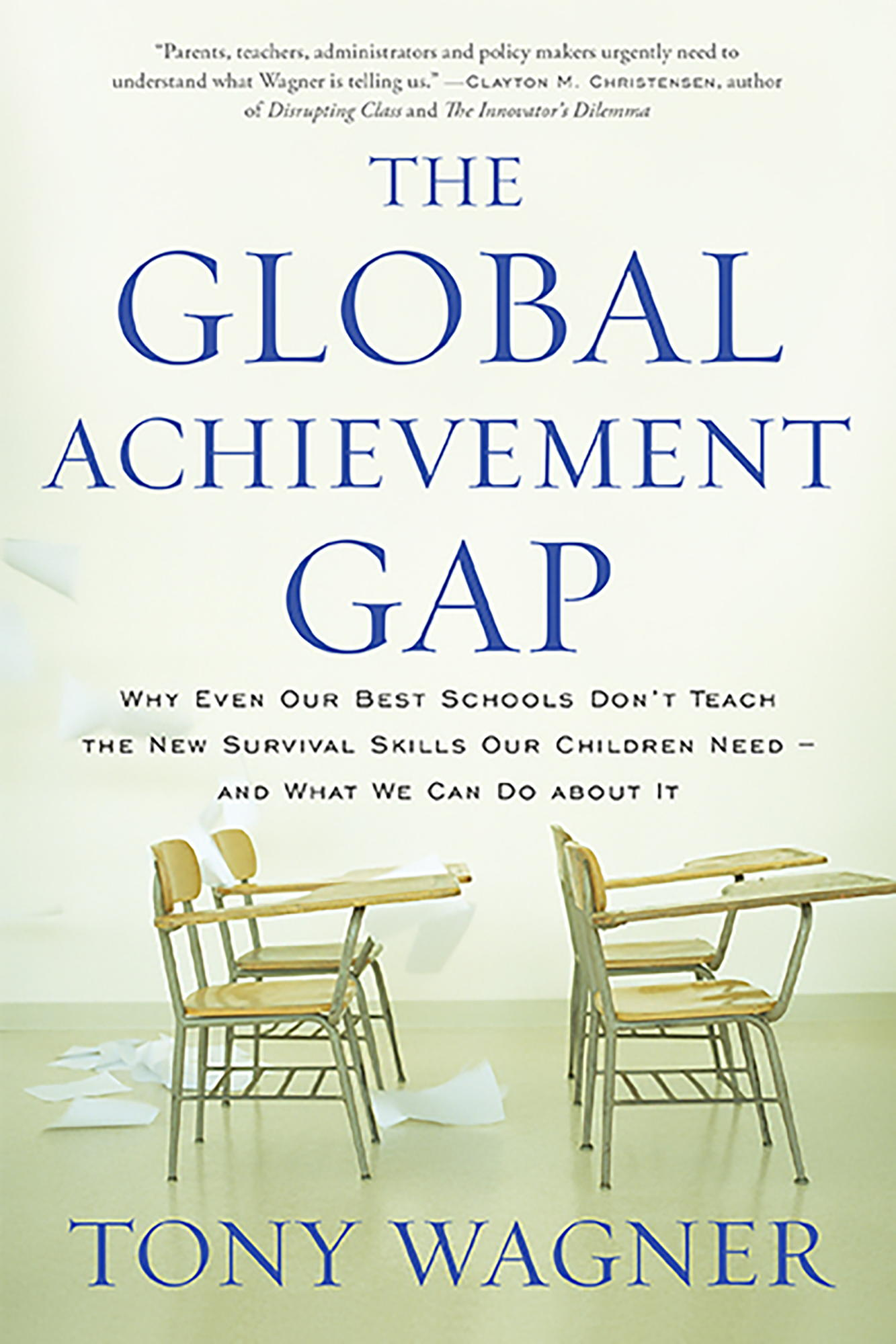 Download Ebook The Global Achievement Gap by Tony Wagner Pdf