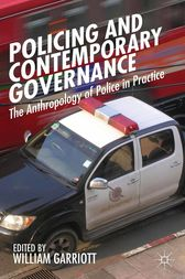 Policing and Contemporary Governance by W. Garriott