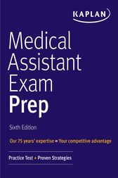 Medical Assistant Exam Prep: Practice Test + Proven Strategies