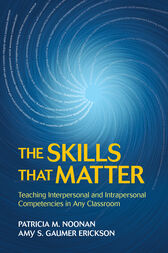 The Skills That Matter by Patricia M. Noonan