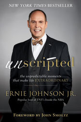Unscripted by Ernie Jr. Johnson