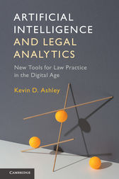 Artificial Intelligence and Legal Analytics by Kevin D. Ashley