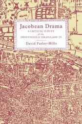 Jacobean Drama by David Farley-Hills