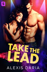 Take the Lead by Alexis Daria