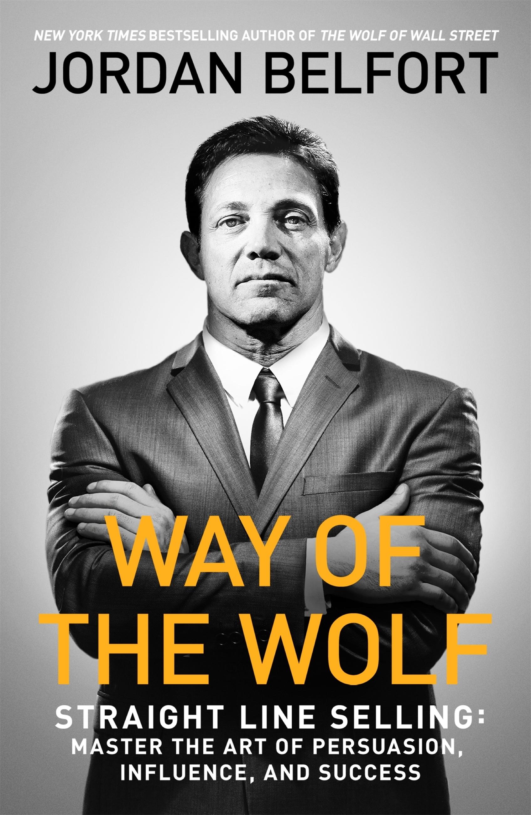 Download Ebook Way of the Wolf by Jordan Belfort Pdf