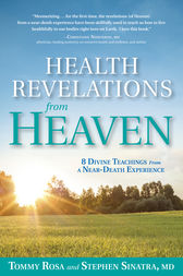 Health Revelations from Heaven by Tommy Rosa