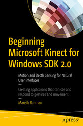 Beginning Microsoft Kinect for Windows SDK 2.0 by Mansib Rahman