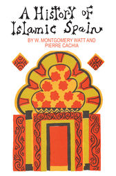 A History of Islamic Spain by Pierre Cachia