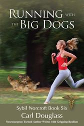 Running With The Big Dogs by Carl Douglass