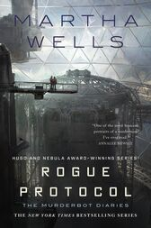 Rogue Protocol by Martha Wells