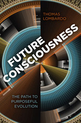 Future Consciousness: The Path to Purposeful Evolution