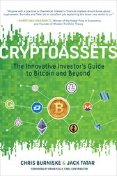 Cryptoassets: The Innovative Investor's Guide to Bitcoin and Beyond by Chris Burniske
