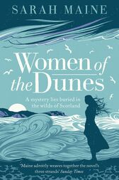 Women of the Dunes by Sarah Maine