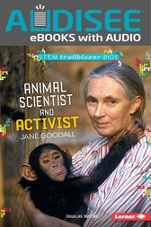 Animal Scientist and Activist Jane Goodall by Douglas Hustad