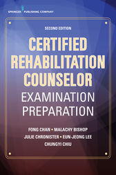 Certified Rehabilitation Counselor Examination Preparation, Second Edition by Fong Chan