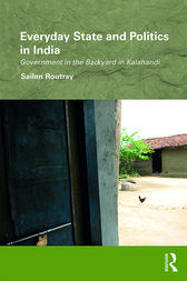 Everyday State and Politics in India by Sailen Routray