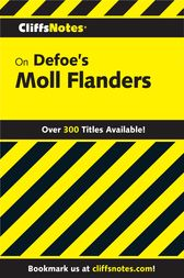 CliffsNotes on Defoe's Moll Flanders by Nancy Levi Arnez