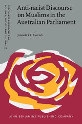 Anti-racist Discourse on Muslims in the Australian Parliament by Jennifer E. Cheng