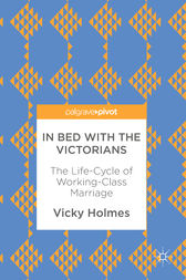 In Bed with the Victorians by Vicky Holmes