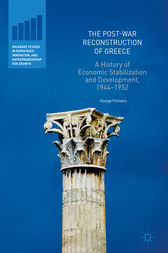 The Post-War Reconstruction of Greece by George Politakis