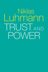 Trust and Power by Niklas Luhmann