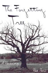 The Forgetting Tree by Rae Paris