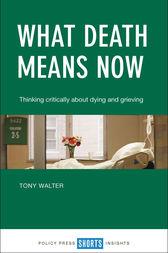 What death means now by Tony Walter