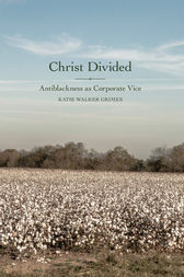 Christ Divided by Katie Walker Grimes