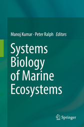 Systems Biology of Marine Ecosystems by Manoj Kumar