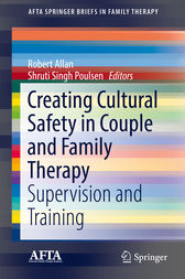 Creating Cultural Safety in Couple and Family Therapy by Robert Allan