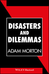 Disasters and Dilemmas by Adam Morton