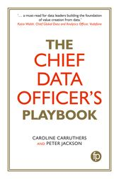 The Chief Data Officer's Playbook by Caroline Carruthers